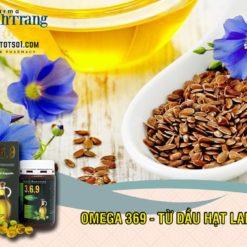 Omega 369 dầu hạt lanh cung cấp acid béo từ thực vật Thanh Trang Pharma