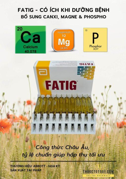 thuốc bổ Fatig có ích khi dưỡng bệnh bổ sung calci magnesi phospho sản phẩm cao cấp