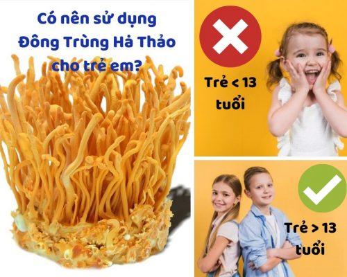 Có nên sử dụng đông trùng hạ thảo cho trẻ em